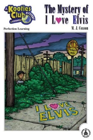Mystery of I Love Elvis (Cover-To-Cover Chapter: M. J. Cosson