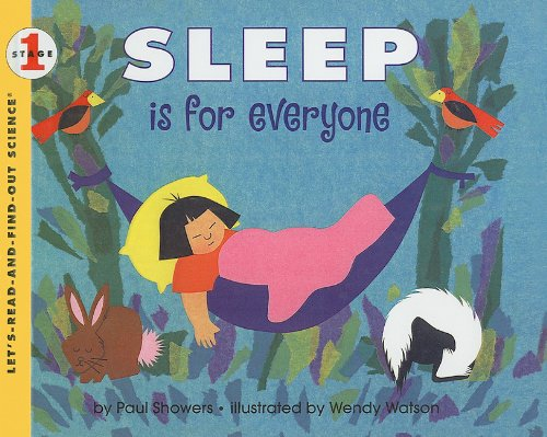 9780780772786: Sleep Is for Everyone (Let's-Read-And-Find-Out Science: Stage 1 (Pb))