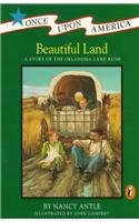 9780780773240: Beautiful Land: A Story of the Oklahoma Land Rush (Once Upon America (Prebound))