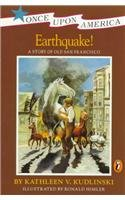 9780780773431: Earthquake! a Story of Old San Francisco (Once Upon America (Prebound))