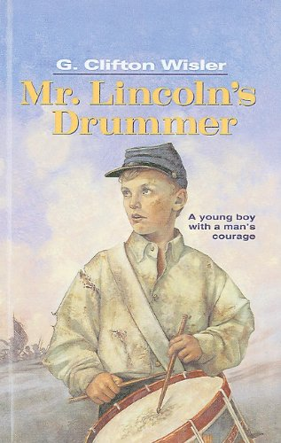 9780780773721: Mr. Lincoln's Drummer