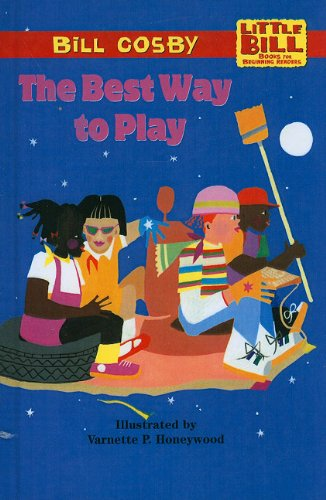 9780780774223: The Best Way to Play (Little Bill Books for Beginning Readers (Pb))