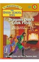 9780780774377: Dragons Don't Cook Pizza (Adventures of the Bailey School Kids (Pb))