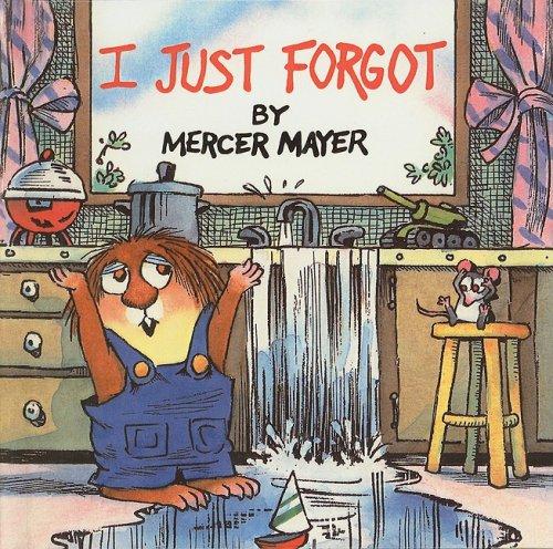 9780780775442: I Just Forgot (Mercer Mayer's Little Critter (Pb))