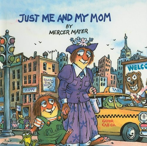 9780780775596: Just Me and My Mom (Mercer Mayer's Little Critter (Pb))