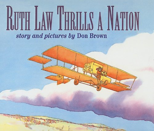 Ruth Law Thrills a Nation (6 Book Value Pack)(Soar to Success): Brown, Don