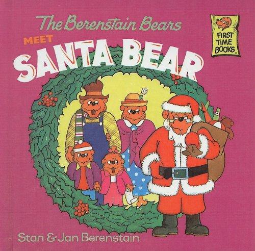 9780780776043: The Berenstain Bears Meet Santa Bear (Berenstain Bears First Time Books)