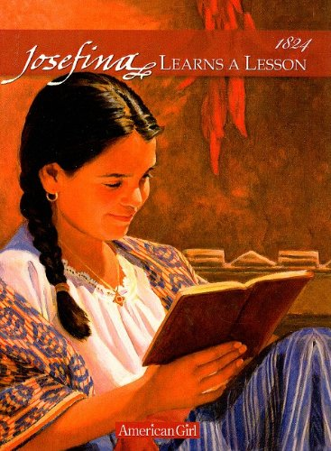 9780780777088: Josefina Learns a Lesson: A School Story (American Girls Collection: Josefina 1824)