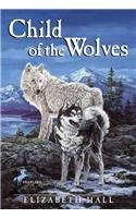 9780780777675: Child of the Wolves