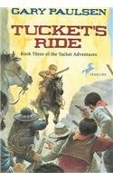 Tucket's Ride (Tucket Adventures (Pb)) (0780777794) by Paulsen, Gary