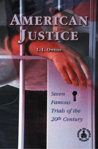 9780780778313: American Justice: Seven Famous Trials of the 20th Century (Cover-To-Cover Books)