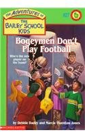 9780780778863: Bogeymen Don't Play Football (The Adventures of the Bailey School Kids, #27)