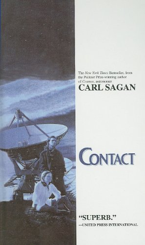 Contact 9780780778979 The future is here...in an adventure of cosmic dimension. In December, 1999, a multinational team journeys out to the stars, to the most awesome encounter in human history. Who -- or what -- is out there? In  Cosmos,  Carl Sagan explained the universe. In  Contact,  he predicts its future -- and our own.