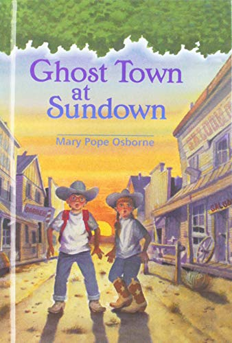 9780780779150: Ghost Town at Sundown (Magic Tree House)