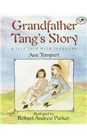 Grandfather Tang's Story: A Tale Told with: Ann Tompert