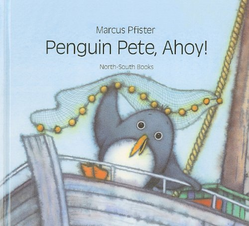 9780780779587: Penguin Pete, Ahoy!