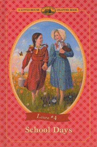 9780780779730: School Days (Little House Chapter Books: Laura (Prebound))