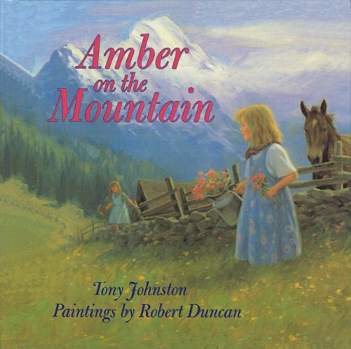 9780780780330: Amber on the Mountain (Picture Puffin Books)