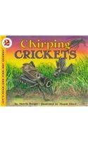 9780780780484: Chirping Crickets (Let's-Read-and-Find-Out Science, Stage 2)