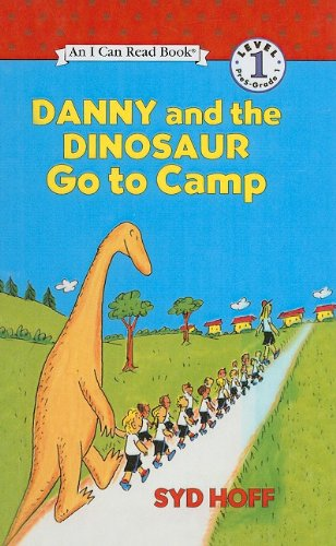 9780780780545: Danny and the Dinosaur Go to Camp (I Can Read Books: Level 1)