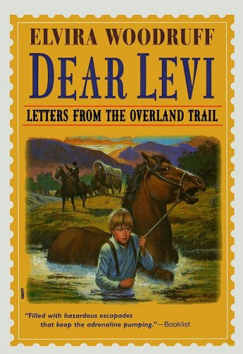 9780780780606: Dear Levi: Letters from the Overland Trail