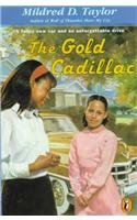 9780780780798: The Gold Cadillac: A Fancy New Car and an Unforgettable Drive