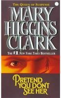 Pretend You Don't See Her: Mary Higgins Clark