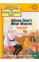 9780780781740: Aliens Don't Wear Braces (Adventures of the Bailey School Kids (Pb))