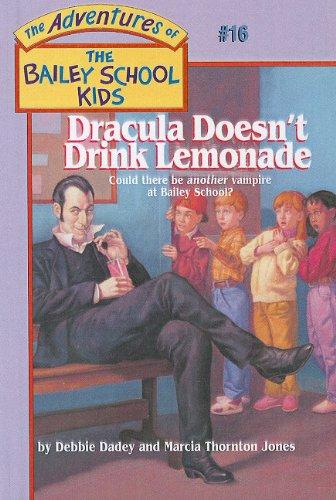 9780780781948: Dracula Doesn't Drink Lemonade (The Adventures of the Bailey School Kids, #16)