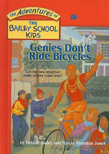 9780780781993: Genies Don't Ride Bicycles (The Adventures of the Bailey School Kids, #8)