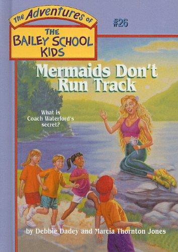 9780780782280: Mermaids Don't Run Track (Adventures of the Bailey School Kids (Pb))