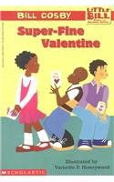 9780780782464: Super-Fine Valentine (Little Bill Books for Beginning Readers (Pb))