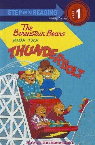 9780780782686: The Berenstain Bears Ride the Thunderbolt