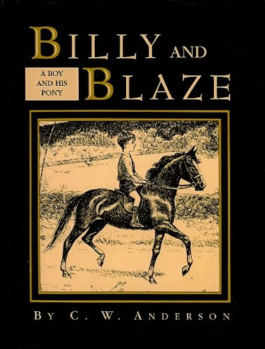 9780780782693: Billy and Blaze: A Boy and His Pony (Billy and Blaze Books (Pb))