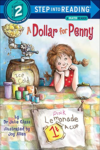 A Dollar for Penny (Step Into Reading: A Step 2 Book): Dr Julie Glass