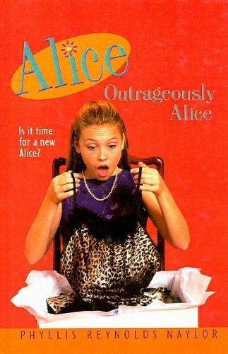 9780780783331: Outrageously Alice (Alice Books (Prebound))
