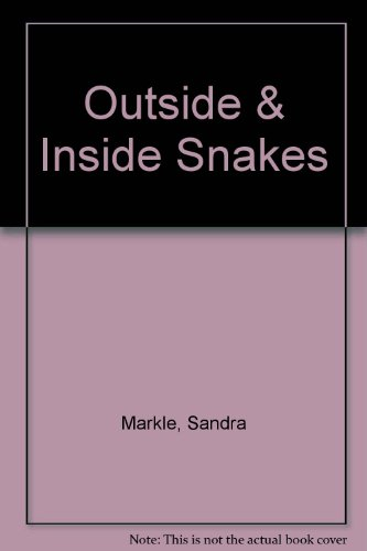 9780780783348: Outside and Inside Snakes