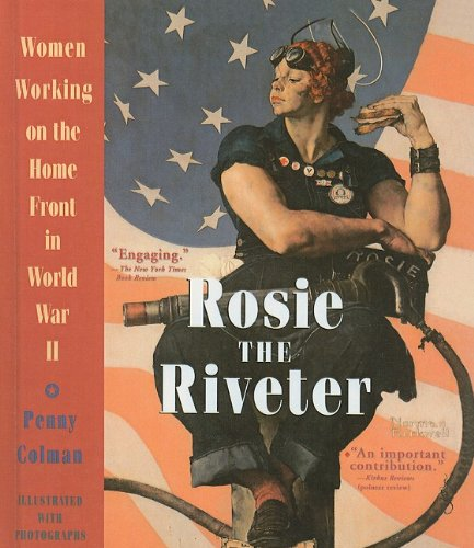 9780780783430: Rosie the Riveter: Women Working on the Home Front in World War II