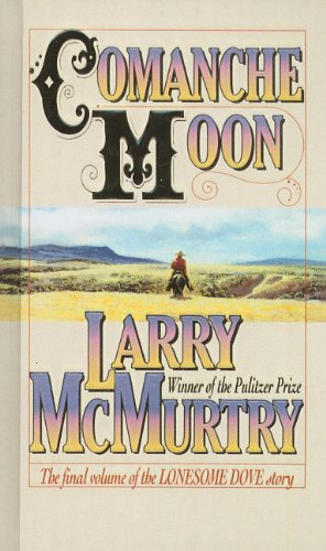 9780780783720: Comanche Moon (Lonesome Dove)