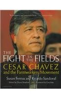 9780780783782: The Fight in the Fields: Cesar Chavez and the Farmworkers Movement