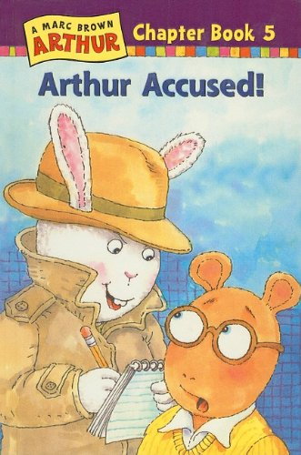 9780780784505: Arthur Accused! (Marc Brown Arthur Chapter Books (Pb))