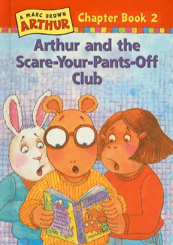 9780780784543: Arthur and the Scare-Your-Pants-Off Club (Marc Brown Arthur Chapter Books (Pb))