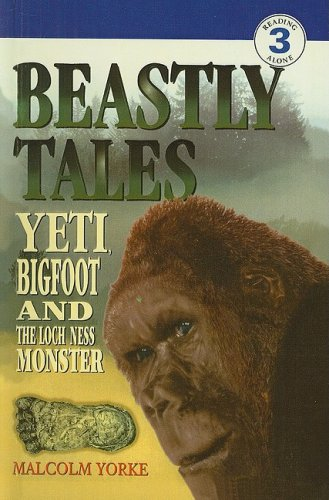 9780780784635: Beastly Tales: Yeti, Bigfoot, and the Loch Ness Monster (DK Readers: Level 3)