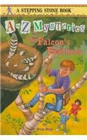 9780780785229: The Falcon's Feathers (A to Z Mysteries)