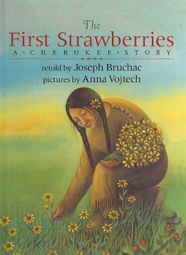 9780780785281: The First Strawberries: A Cherokee Story