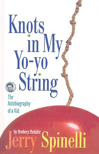 9780780785892: Knots in My Yo-Yo String: The Autobiography of a Kid