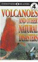 9780780787193: Volcanoes: And Other Natural Disasters (DK Readers: Level 4)