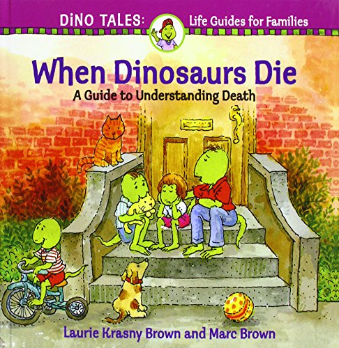 9780780787315: When Dinosaurs Die (Dino Life Guides for Families)