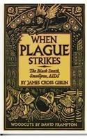 9780780787322: When Plague Strikes: The Black Death, Smallpox, AIDS