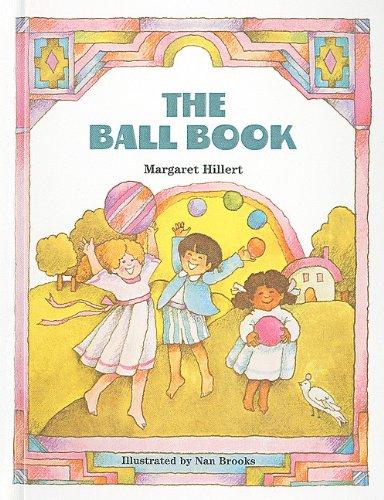 9780780787896: The Ball Book (Modern Curriculum Press Beginning to Read (Prebound))